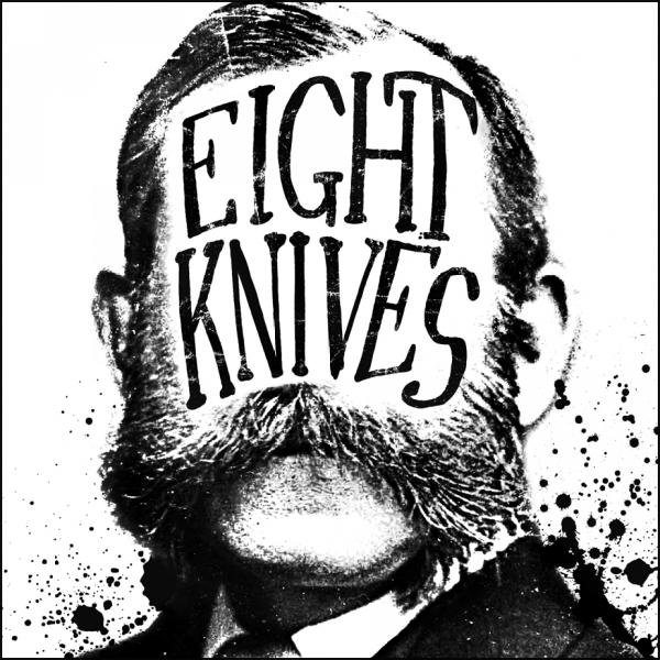 Eight Knives