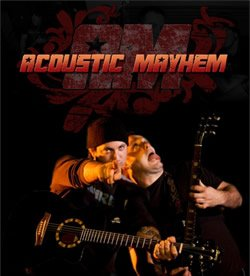 Acoustic Mayhem