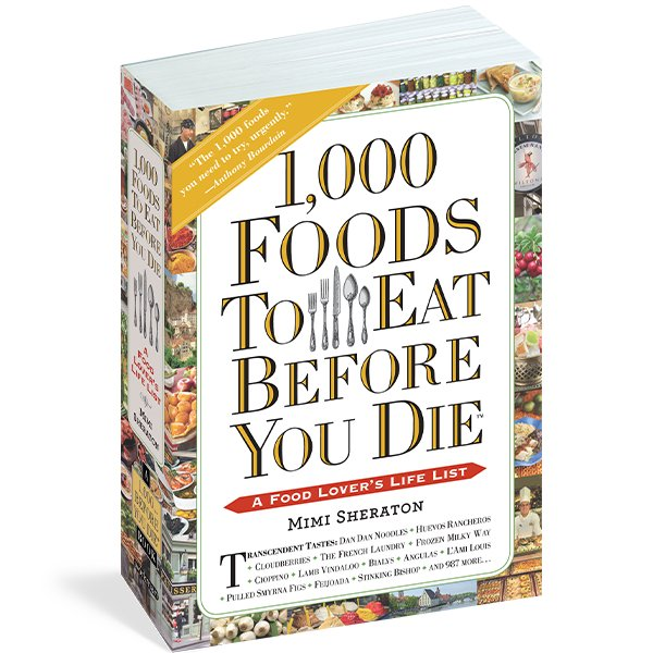 1,000 Foods To Eat Before You Die.png