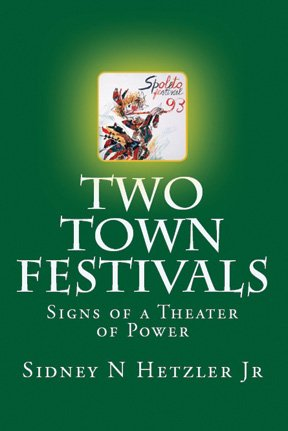 Two Town Festivals: Signs of a Theater of Power - Hetzler