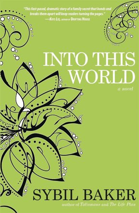 Into This World by Sybil Baker