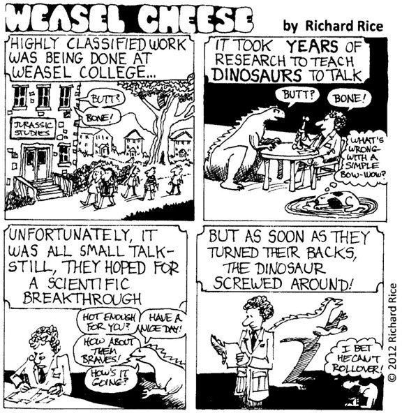 Weasel Cheese: 8-17-12