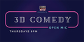 3D Comedy Open Mic.png