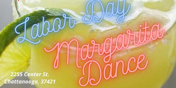 Labor Day Margarita Dance.png