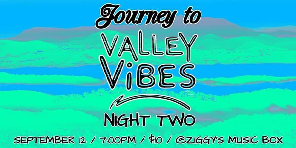 Journey to Valley Vibes Night Two.png