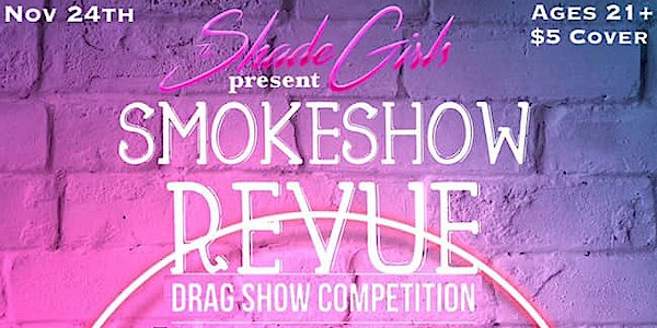 The Smokeshow Revue.png