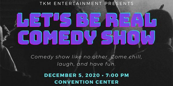 Let's Be Real Comedy Show - The Pulse » Chattanooga's ...