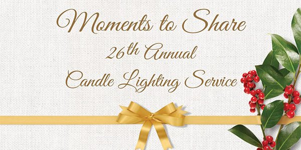 Moments to Share 26th Annual Candle Lighting Service.png