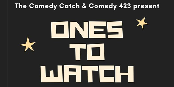 Ones To Watch Comedy Showcase.png