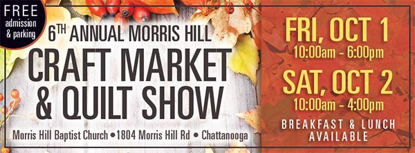 6th Annual Morris Hill Craft Market & Quilt Show.png