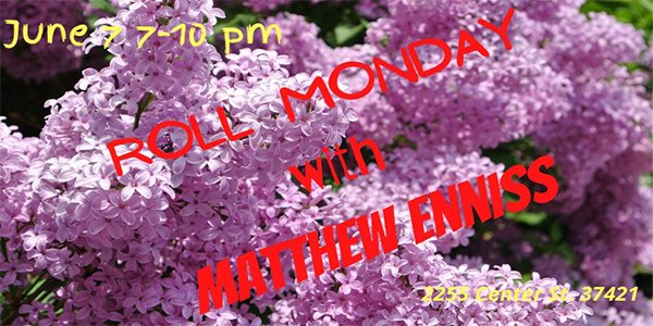 Roll Monday with Matthew Enniss.png