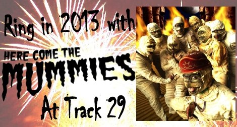 Here Come The Mummies New Years
