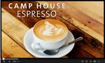 Camp House Espresso Video capture