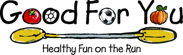Good For You: Healthy Fun on the Run