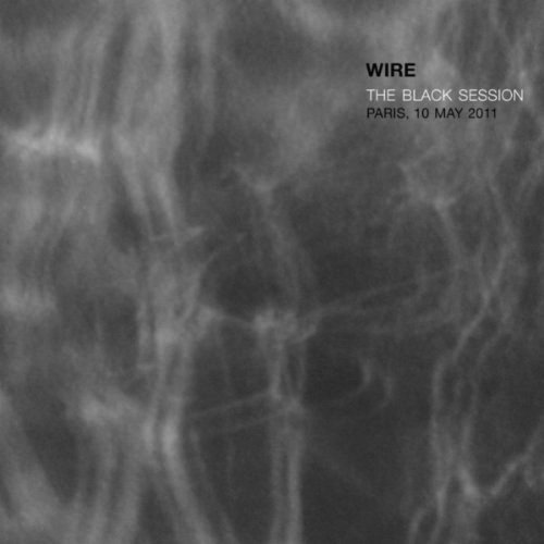 Wire - The Black Sessions
